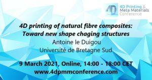 Antoine Le Duigou-4D Printing & Meta Materials Conference